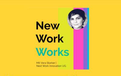 New Work Works Podcast von Markus Väth mit Vera Starker