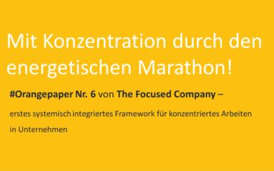 #Orangepaper 06: Mit Konzentration durch den energetischen Marathon! Zum Download